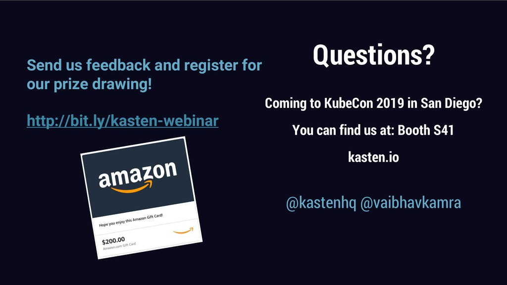 Questions? Coming to KubeCon 2019 in San Diego?...