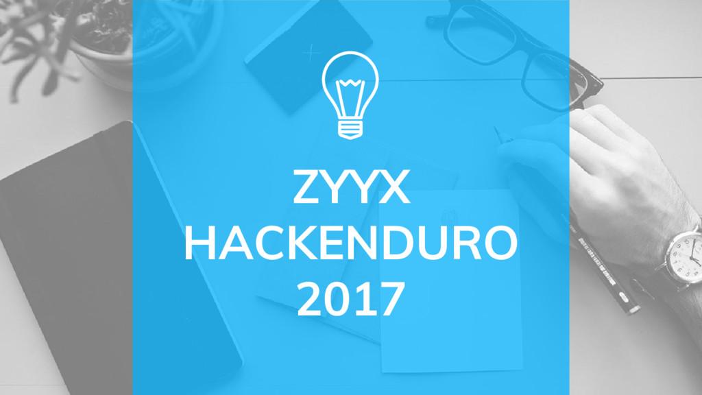 ZYYX HACKENDURO 2017