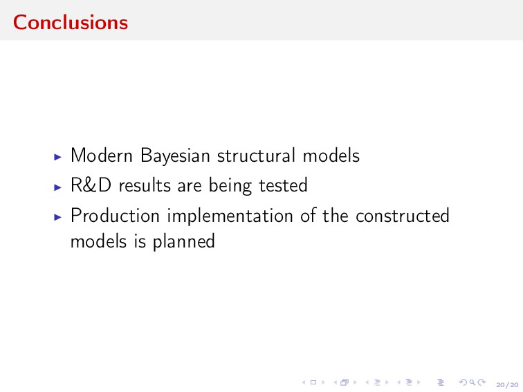 20/20 Conclusions Modern Bayesian structural mo...