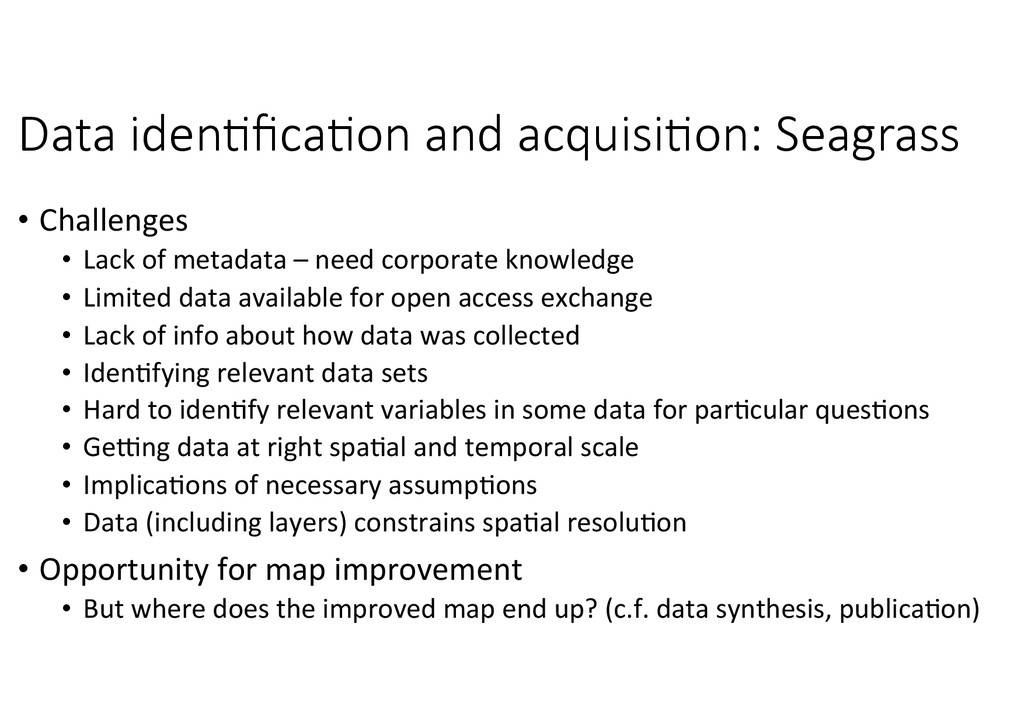 Data  iden8fica8on  and  acquisi8on:  Seagrass