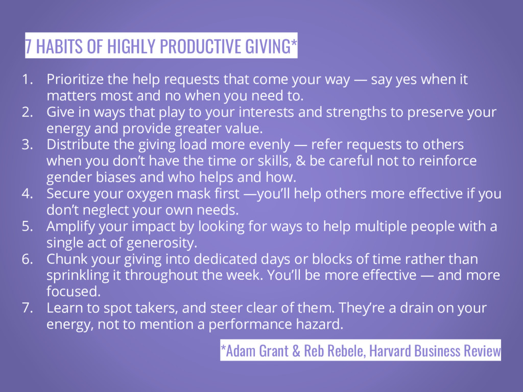 7 HABITS OF HIGHLY PRODUCTIVE GIVING* 1. Priori...