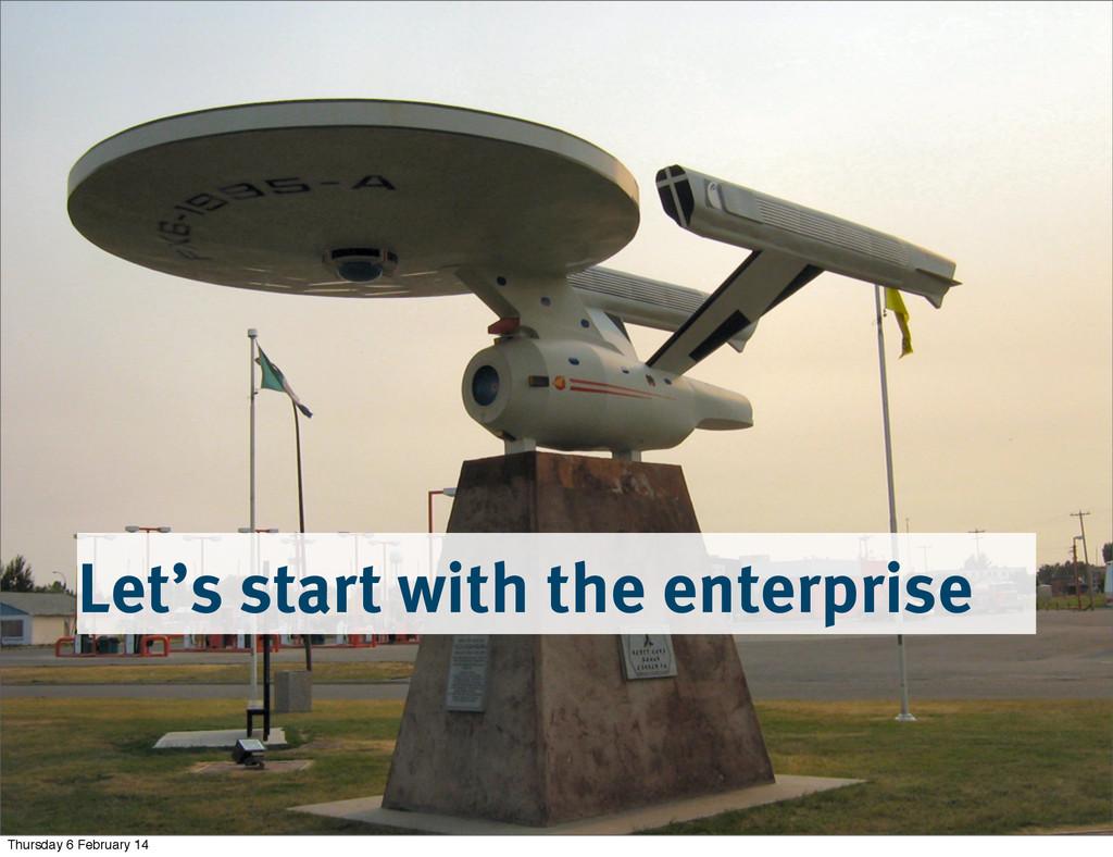 Let's start with the enterprise Thursday 6 Febr...