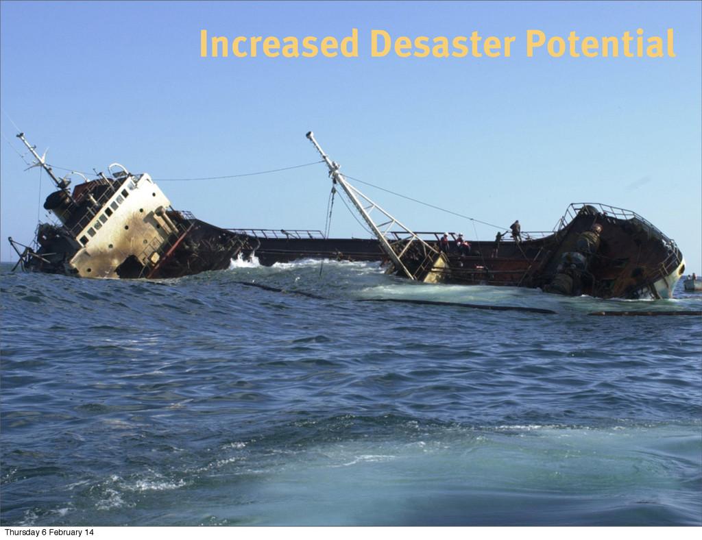 Increased Desaster Potential Thursday 6 Februar...