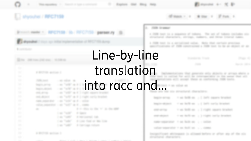 Line-by-line translation into racc and…