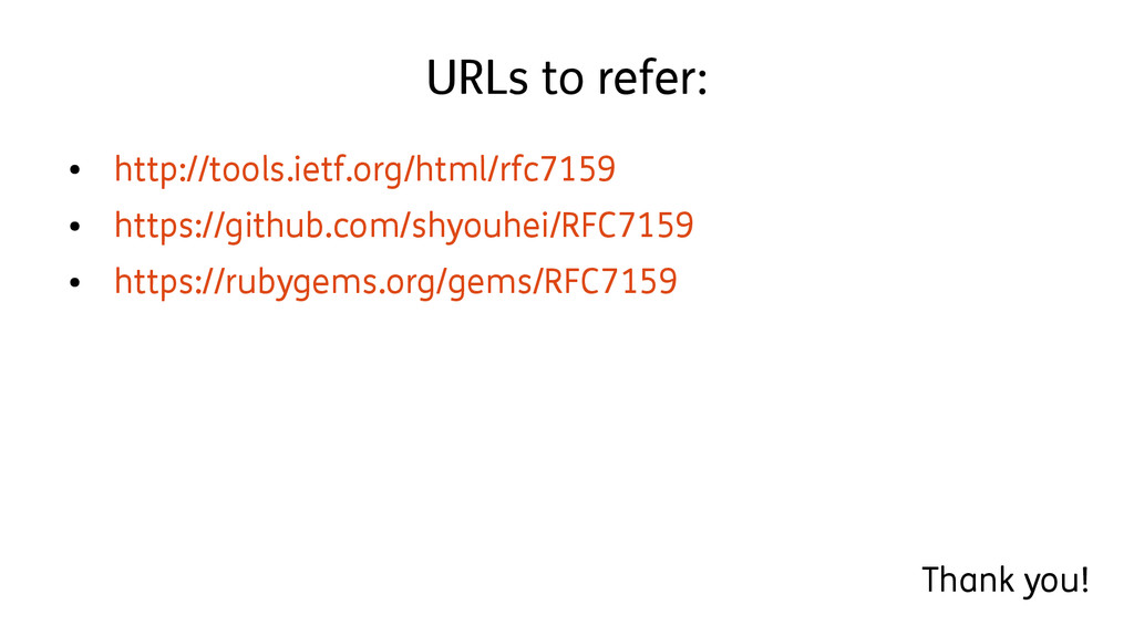 URLs to refer: ● http://tools.ietf.org/html/rfc...