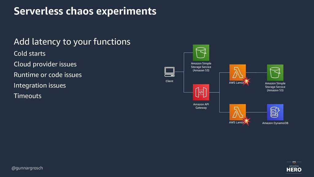 @gunnargrosch Serverless chaos experiments Add ...