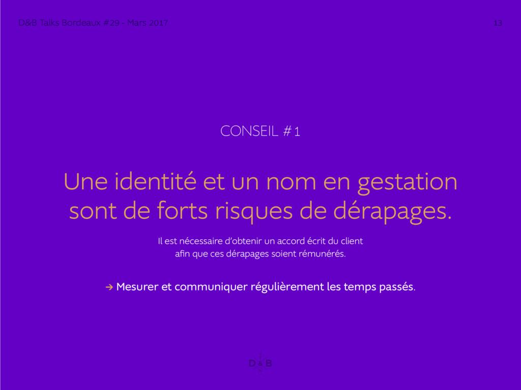 CONSEIL #1 Une identité et un nom en gestation ...