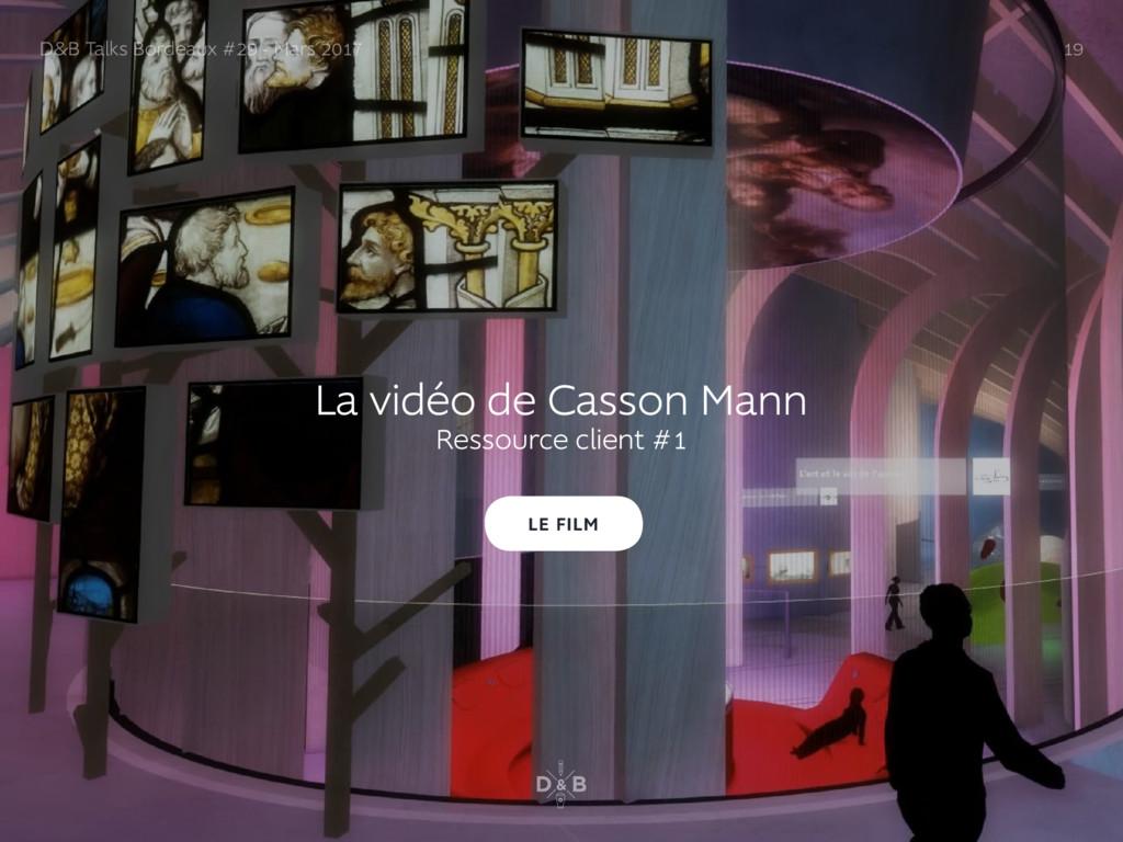 La vidéo de Casson Mann Ressource client #1 D&B...