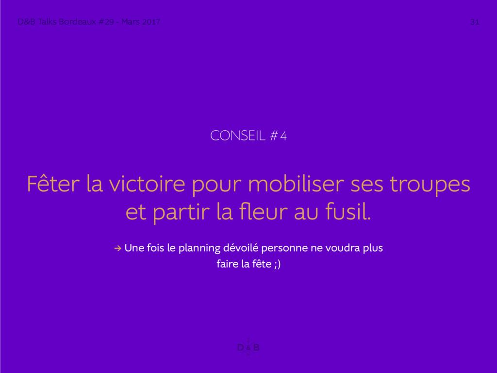 CONSEIL #4 Fêter la victoire pour mobiliser ses...