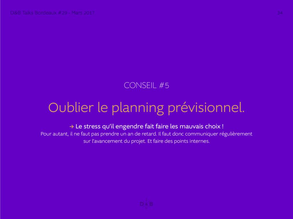 CONSEIL #5 Oublier le planning prévisionnel. → ...