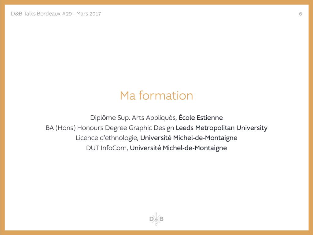 Ma formation Diplôme Sup. Arts Appliqués, École...
