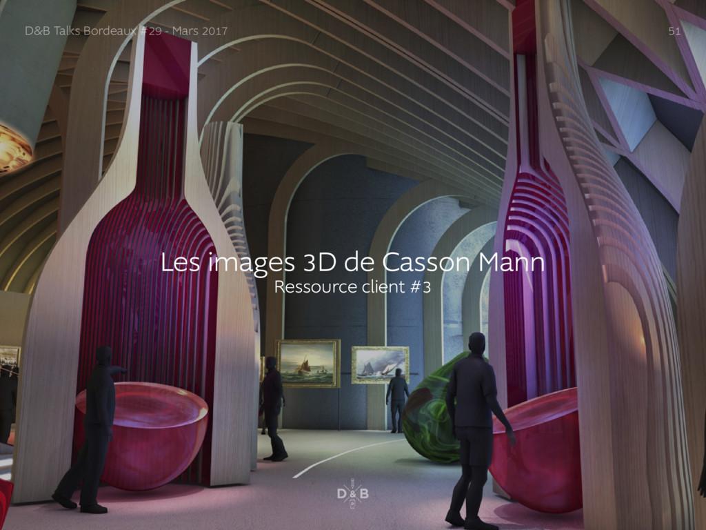 Les images 3D de Casson Mann Ressource client #...