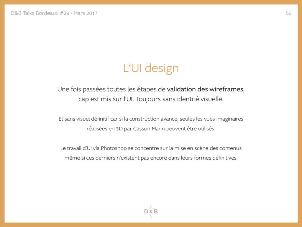 L'UI design Une fois passées toutes les étapes ...