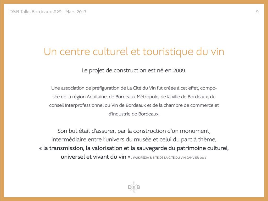 Un centre culturel et touristique du vin Le pro...