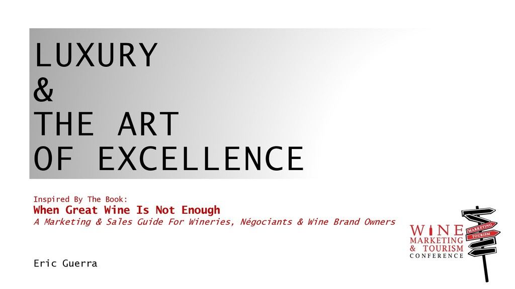 LUXURY & THE ART OF EXCELLENCE Inspired By The ...