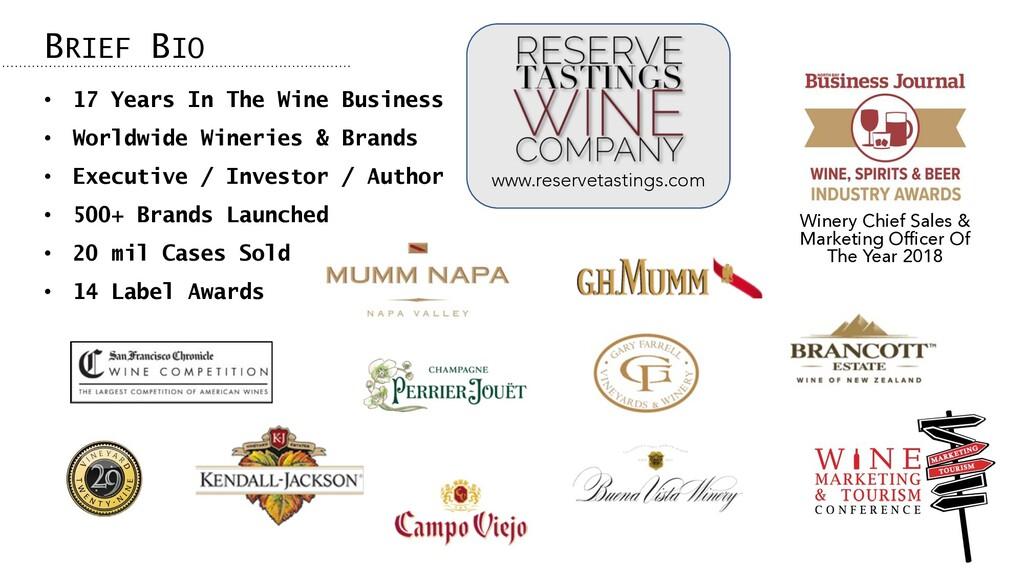 • 17 Years In The Wine Business • Worldwide Win...