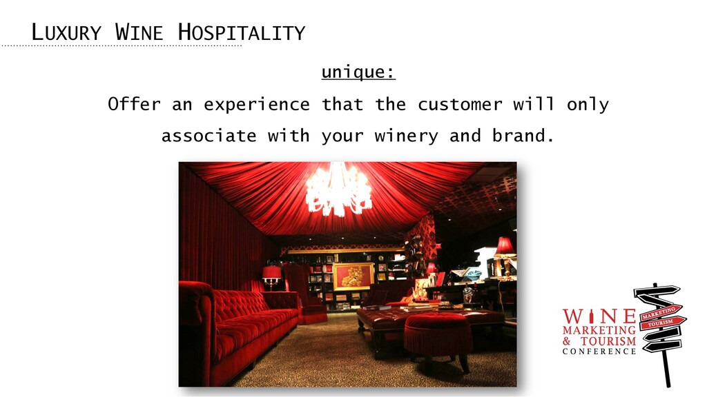 LUXURY WINE HOSPITALITY unique: Offer an experi...