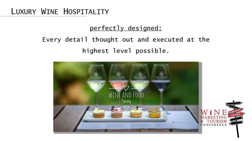 LUXURY WINE HOSPITALITY perfectly designed: Eve...
