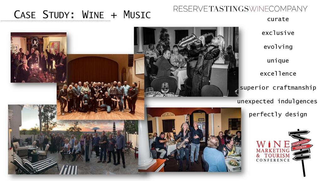 CASE STUDY: WINE + MUSIC curate exclusive evolv...