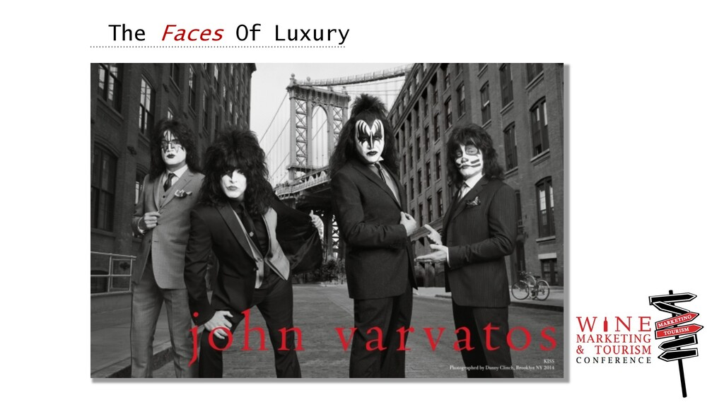 The Faces Of Luxury