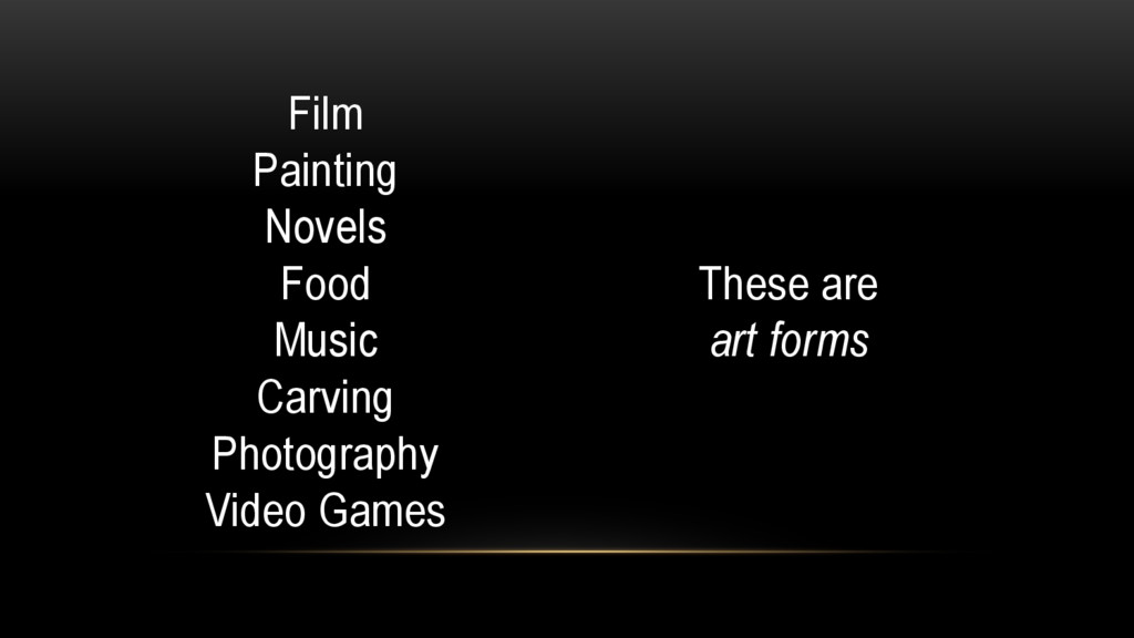 Film Painting Novels Food Music Carving Photogr...