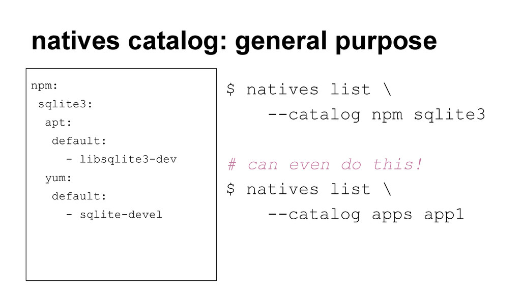 natives catalog: general purpose npm: sqlite3: ...