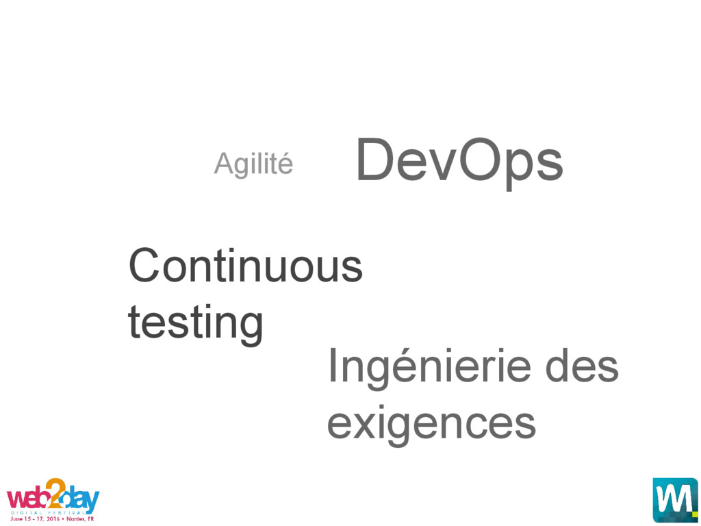 Agilité Continuous testing DevOps Ingénierie de...