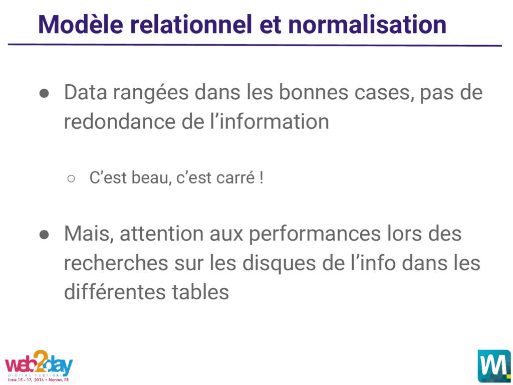 Modèle relationnel et normalisation ● Data rang...