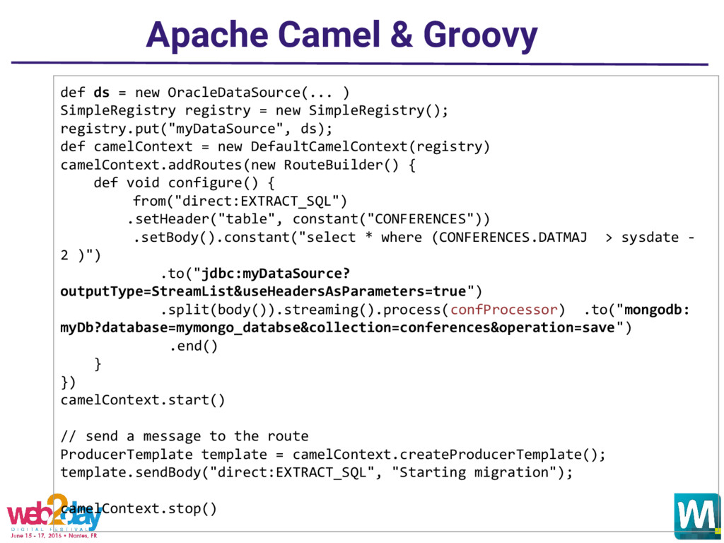 Apache Camel & Groovy def ds = new OracleDataSo...