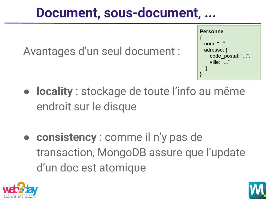 Document, sous-document, ... Avantages d'un seu...