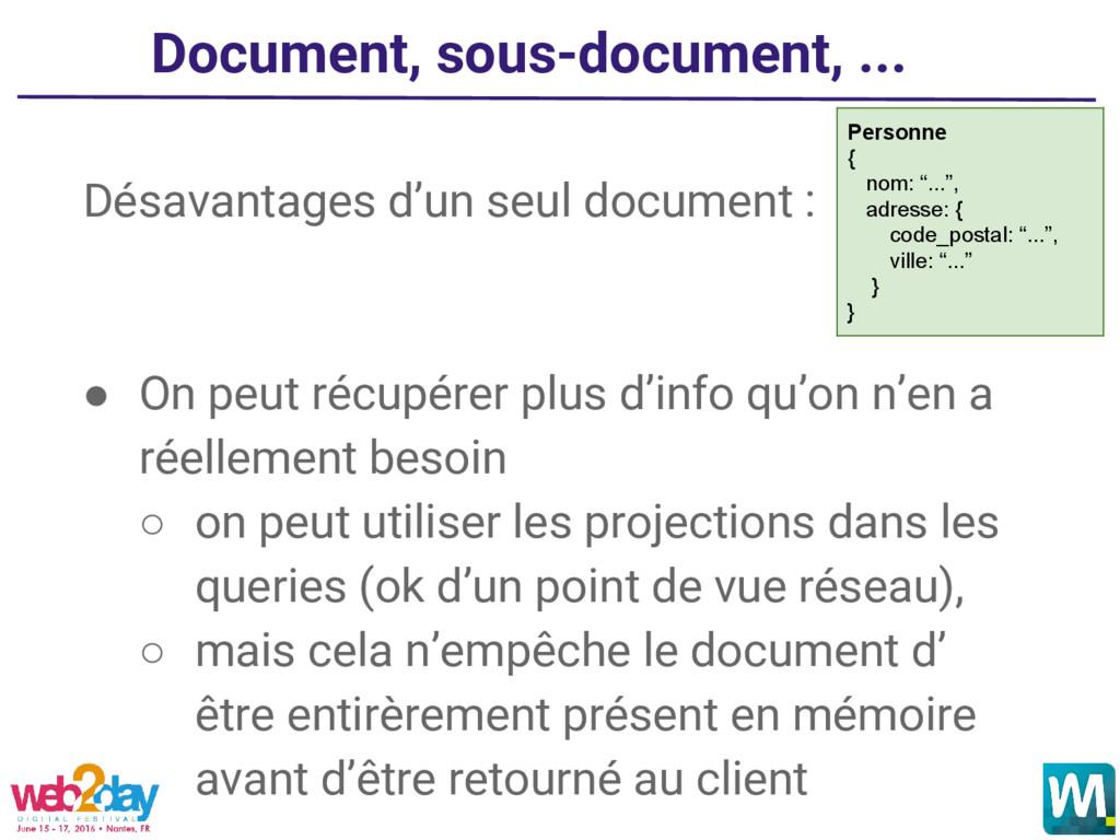 Document, sous-document, ... Désavantages d'un ...