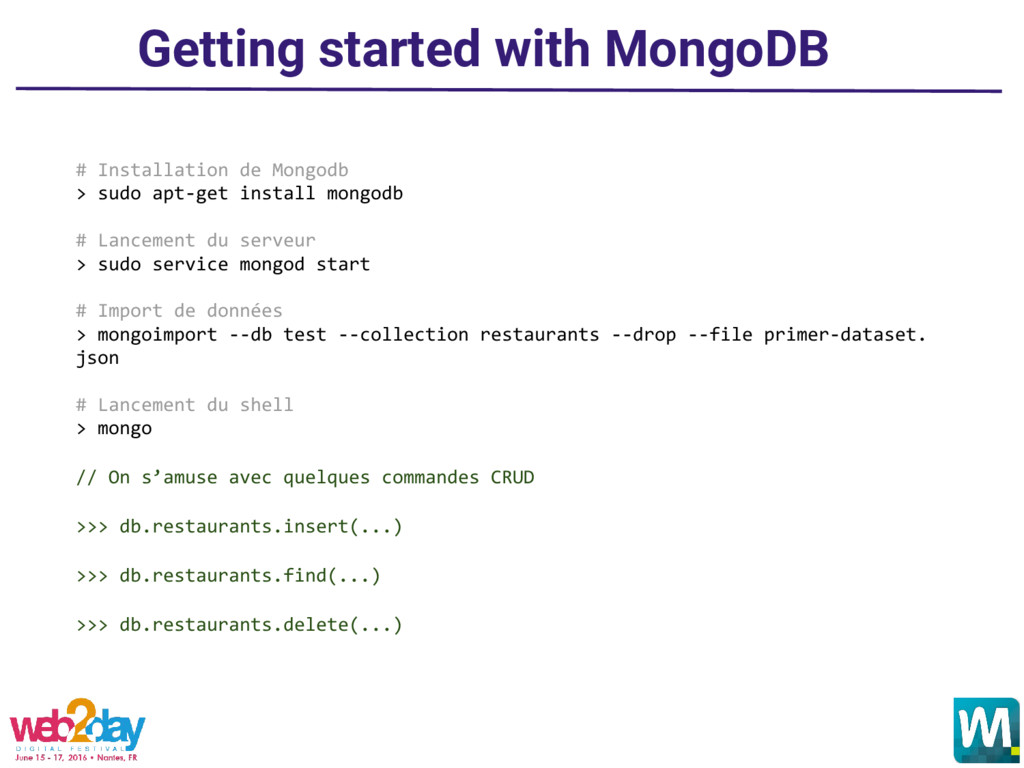 Getting started with MongoDB # Installation de ...