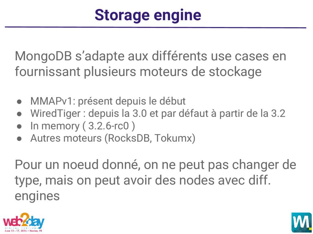 Storage engine MongoDB s'adapte aux différents ...