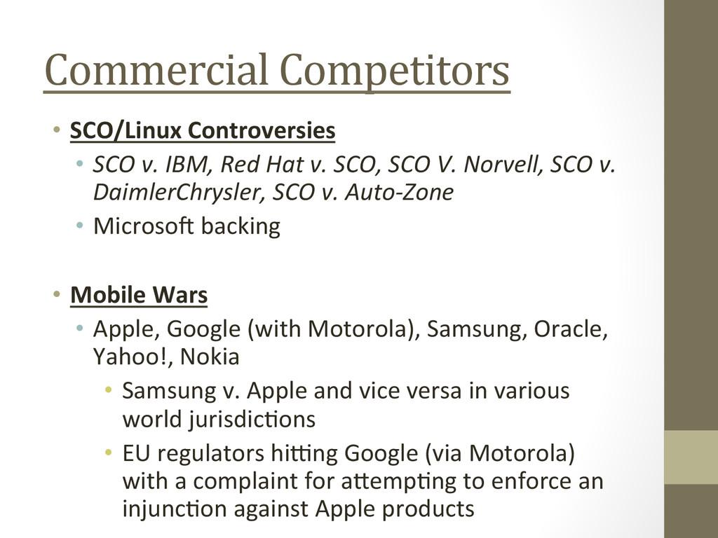 Commercial Competitors  • SCO/Linux C...