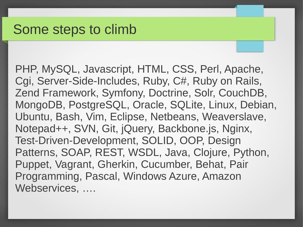 Some steps to climb PHP, MySQL, Javascript, HTM...