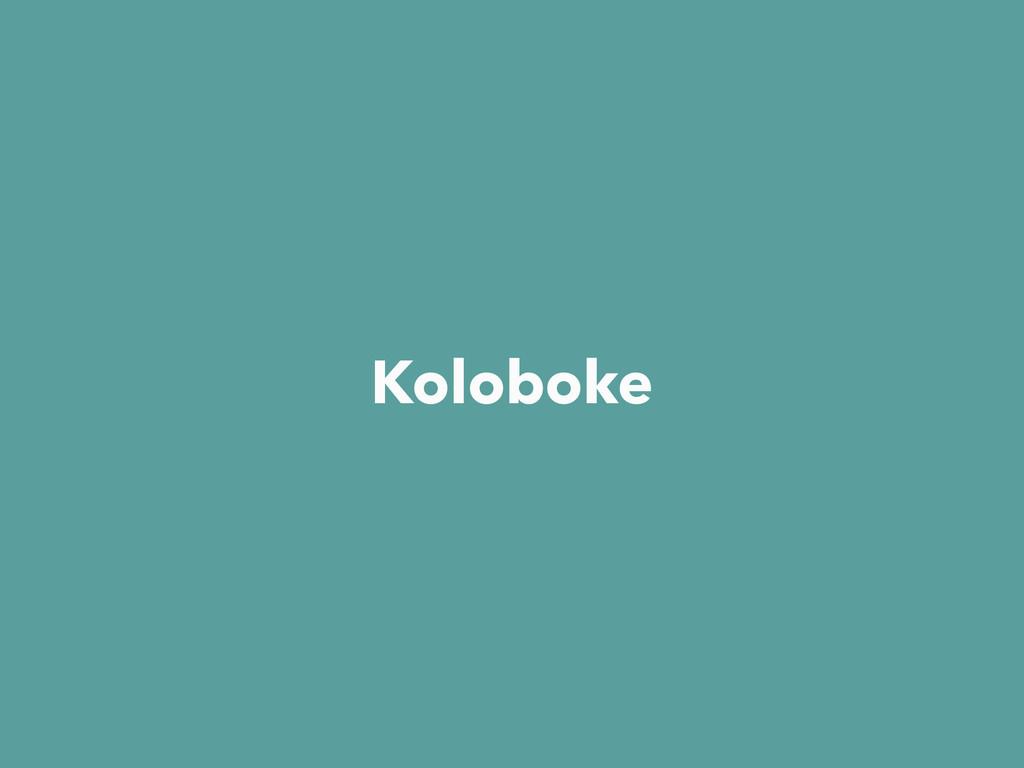 Koloboke