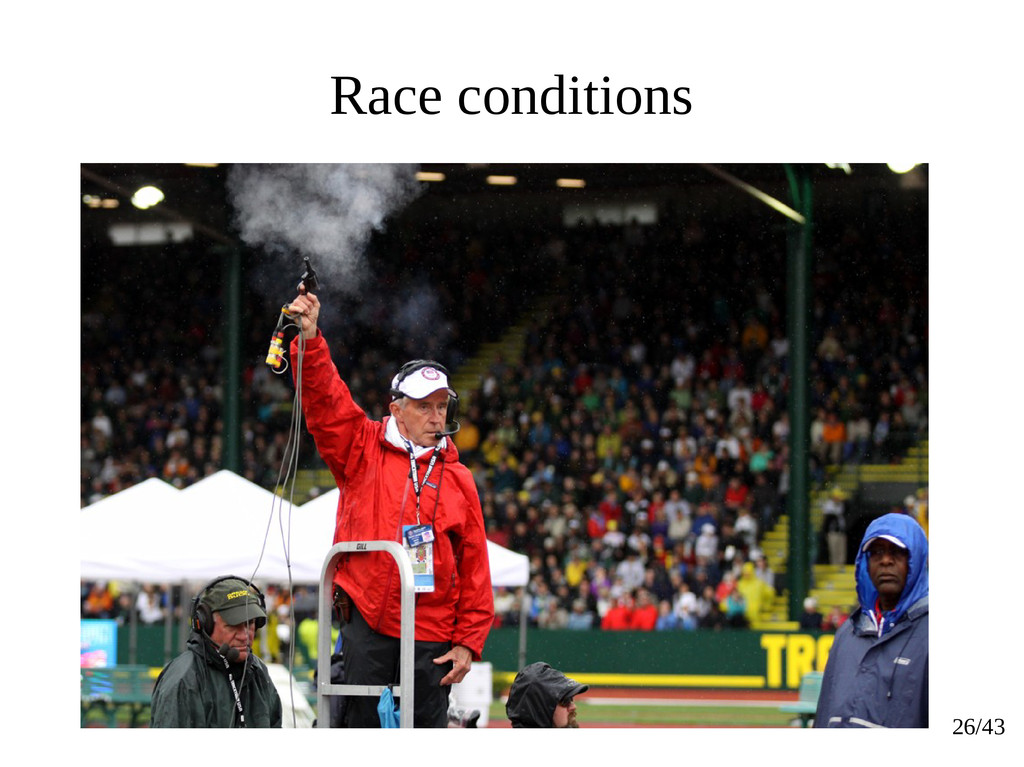 26/43 Race conditions