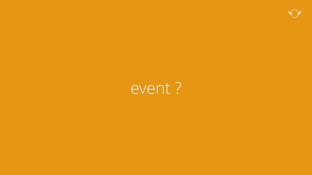 event ?