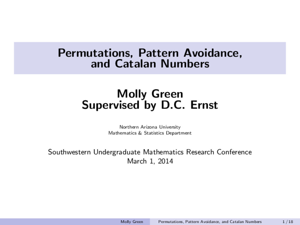 Permutations, Pattern Avoidance, and Catalan Nu...