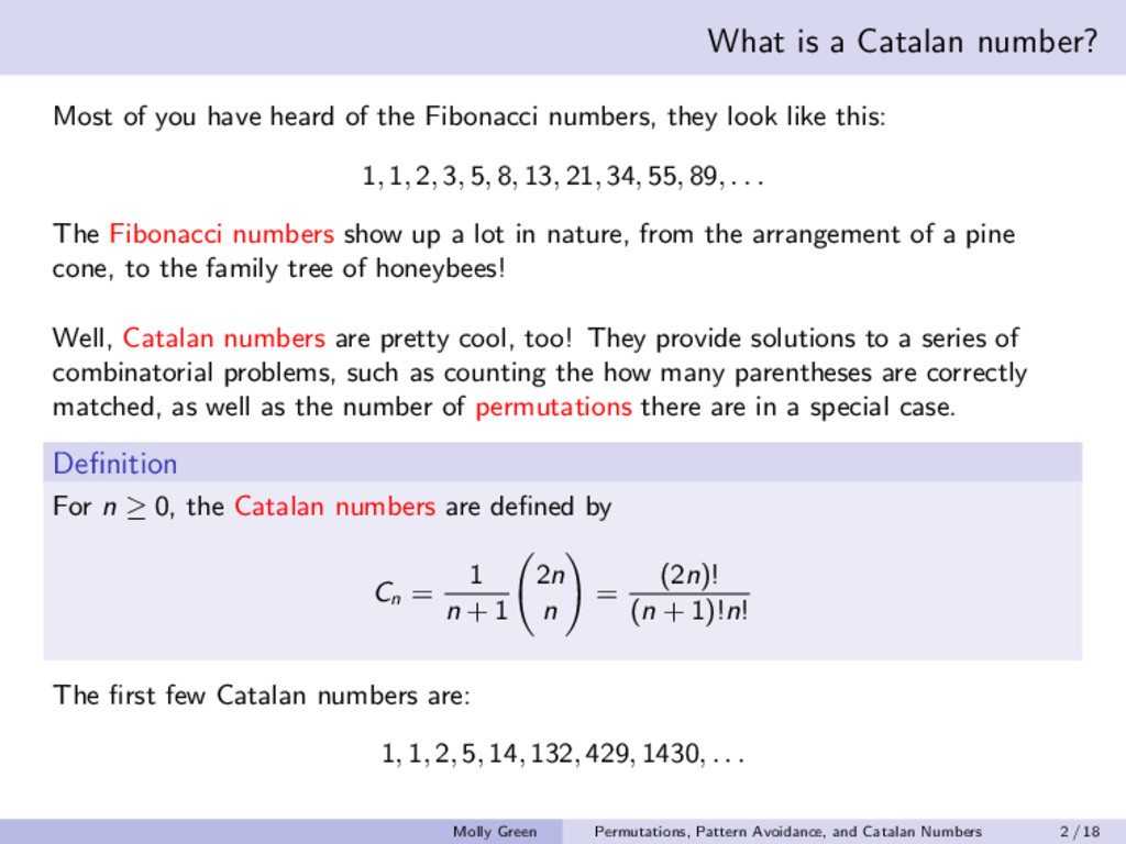 What is a Catalan number? Most of you have hear...