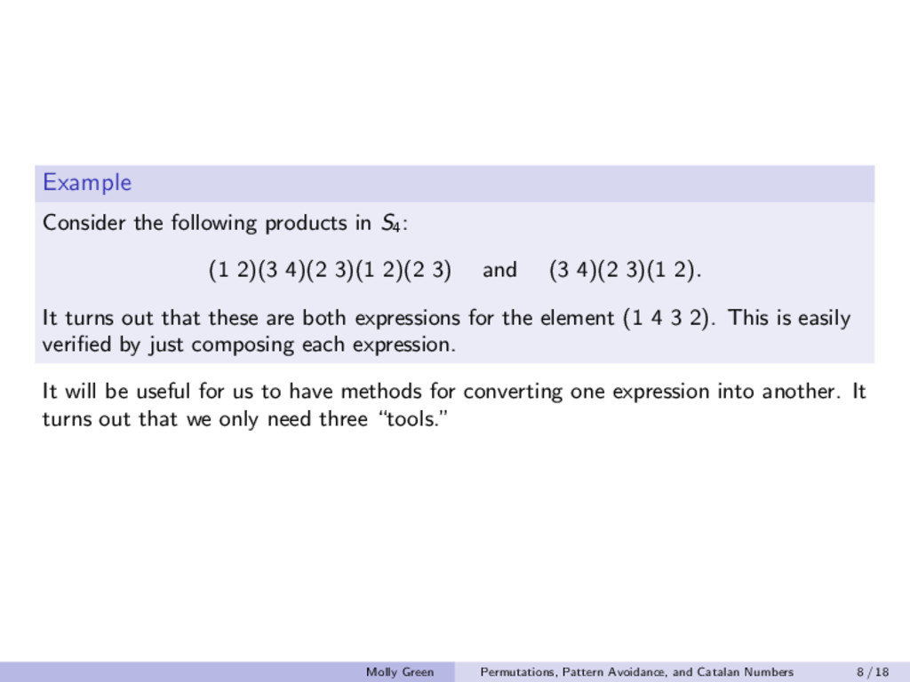 Example Consider the following products in S4 :...
