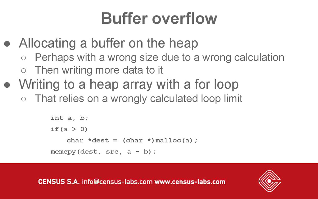 Buffer overflow ● Allocating a buffer on the he...