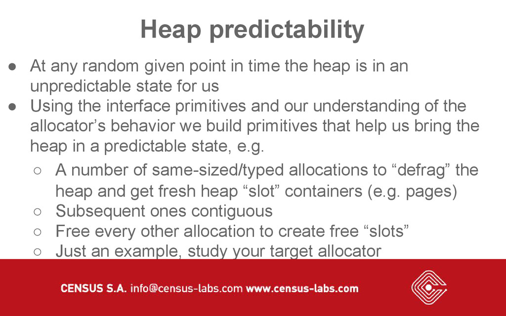 Heap predictability ● At any random given point...