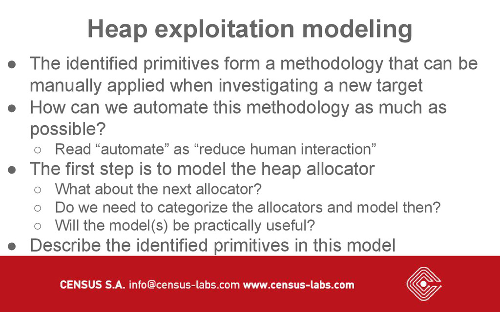 Heap exploitation modeling ● The identified pri...