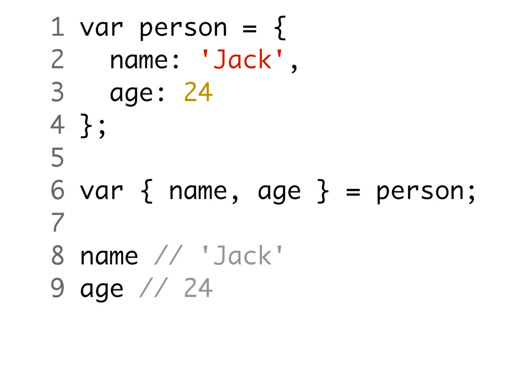 1 var person = { 2 name: 'Jack', 3 age: 24 4 };...