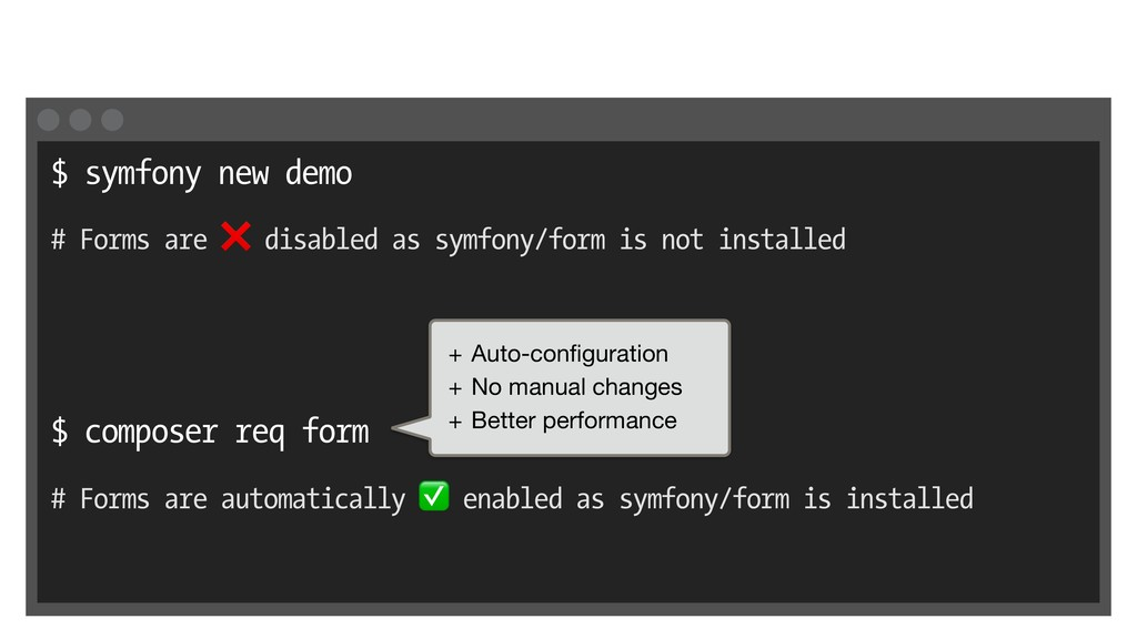 $ symfony new demo # Forms are ❌ disabled as sy...