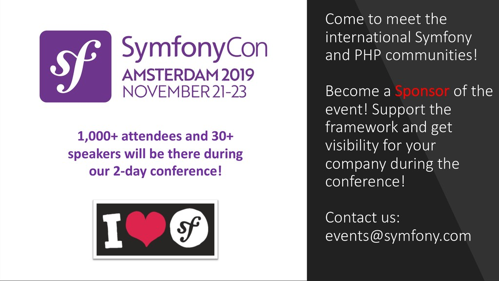 Come to meet the international Symfony and PHP ...