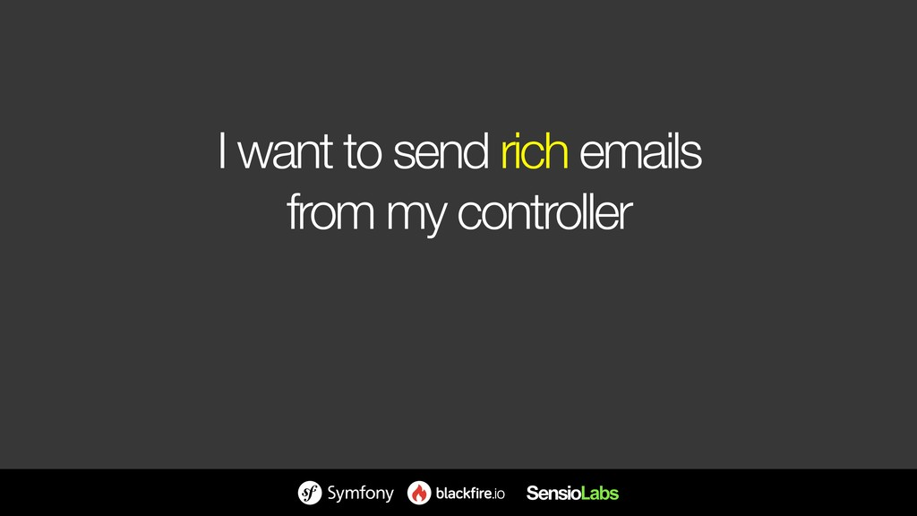 I want to send rich emails