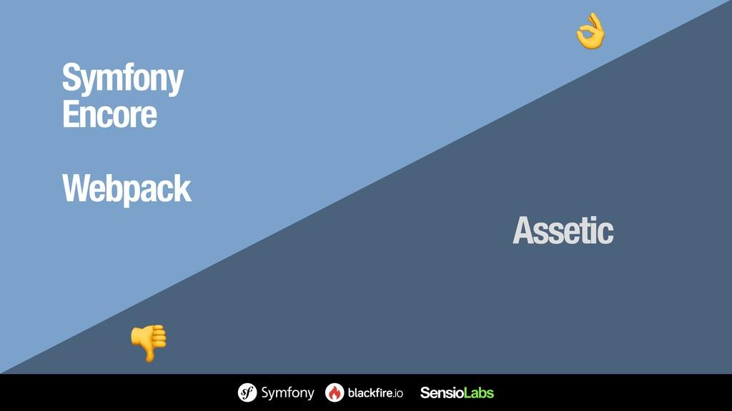 Symfony Encore Webpack Assetic