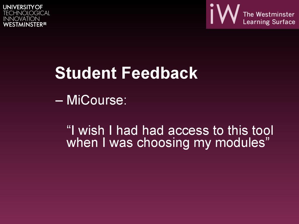 """Student Feedback –MiCourse: """"I wish I had had ..."""